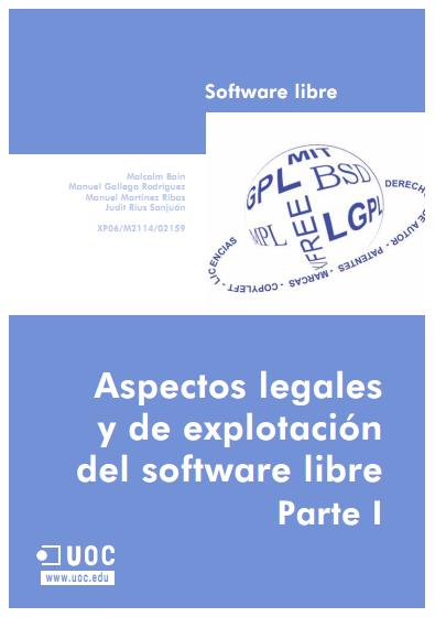 Aspectos legales y de explotación del software libre. Parte I