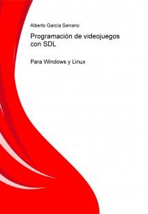 Programación de videojuegos con SDL para Windows y Linux