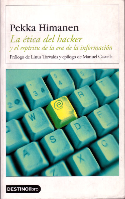 La ética del Hacker y el espíritu de la era de la información