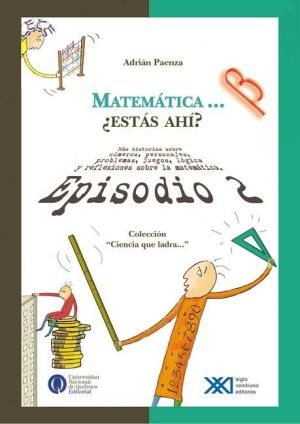 Matemática... ¿Estás Ahí? Ep.2