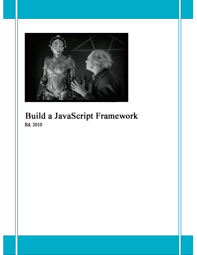 Build a JavaScript Framework
