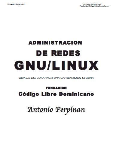 Administración de Redes GNU/Linux