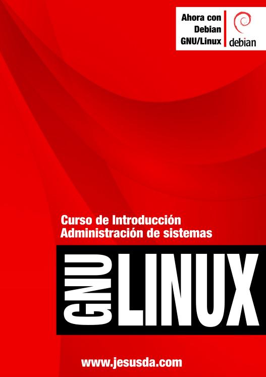 Curso de Introducción de Administración de Sistemas GNU/Linux