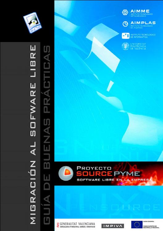 Migración al Software Libre. Guía de Buenas Prácticas