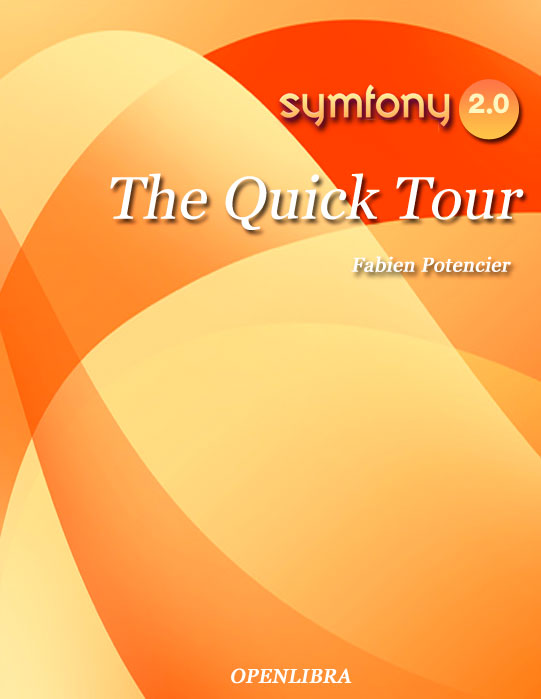 Symfony 2. The Quick Tour