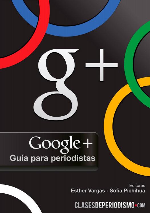 Google, Guía para periodistas
