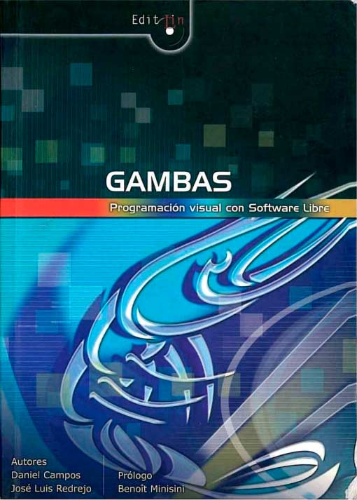 GAMBAS. Programación Visual con Software Libre