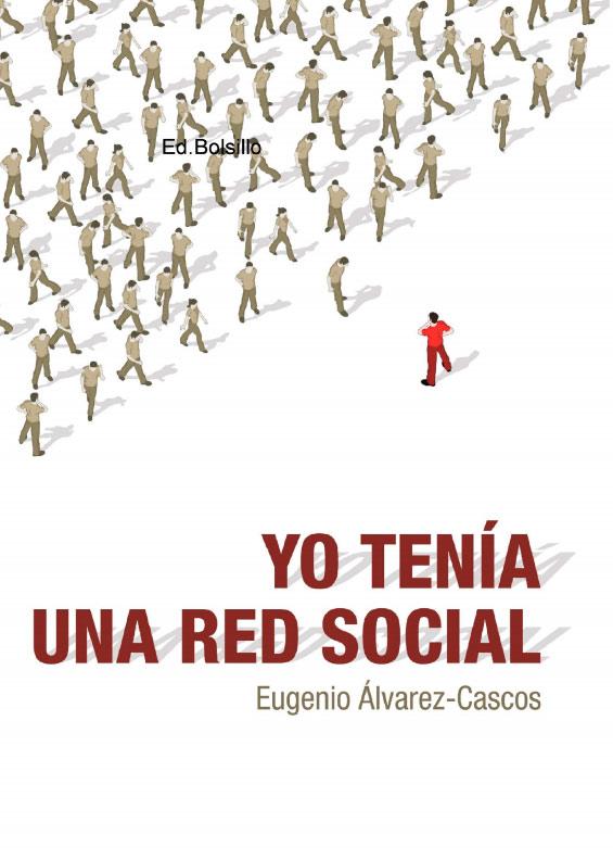 Yo tenía una Red Social