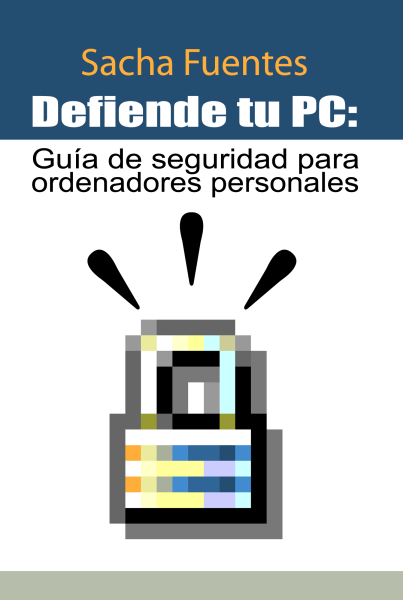 Defiende tu PC: Guía de Seguridad para Ordenadores Personales