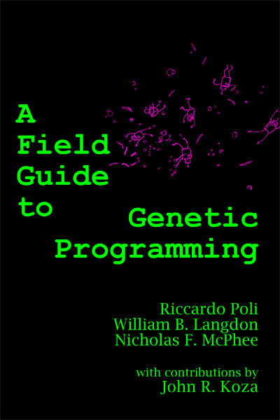 A Field Guide to Genetic Programming