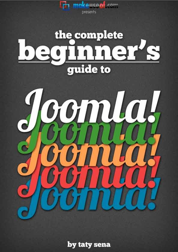 The Complete Beginner's Guide to Joomla!