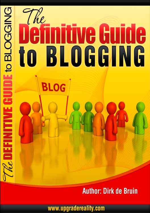 The Definitive Guide to Blogging