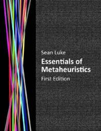 Essentials of Metaheuristics