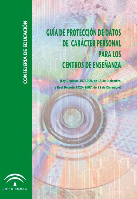 Guía de Protección de Datos de Carácter Personal para los Centros de Enseñanza