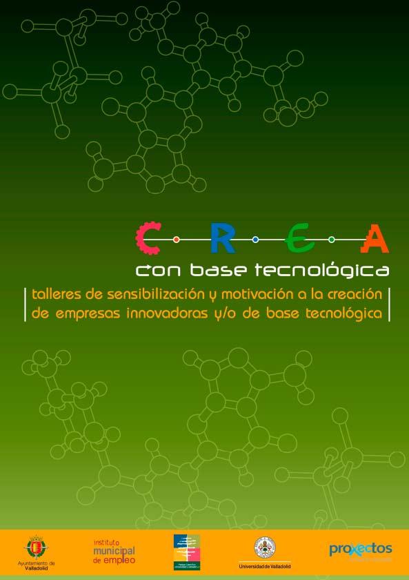 Creación de Empresas Innovadoras y/o de Base Tecnológica