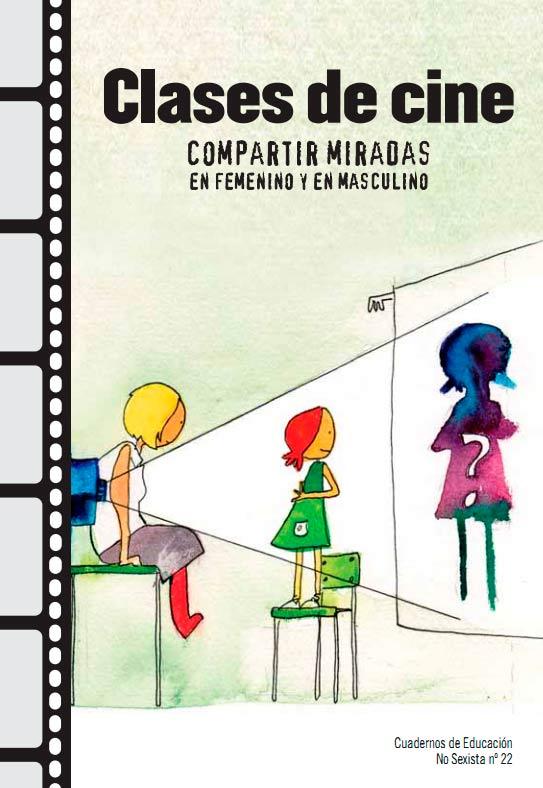 Clases de Cine: Compartir miradas en femenino y masculino