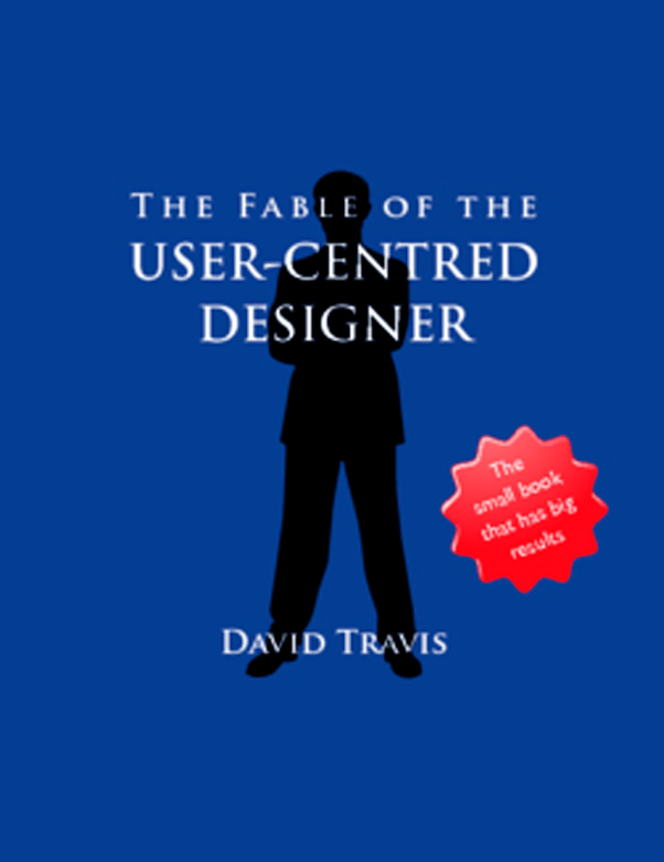 The Fable of the User Centred Designer