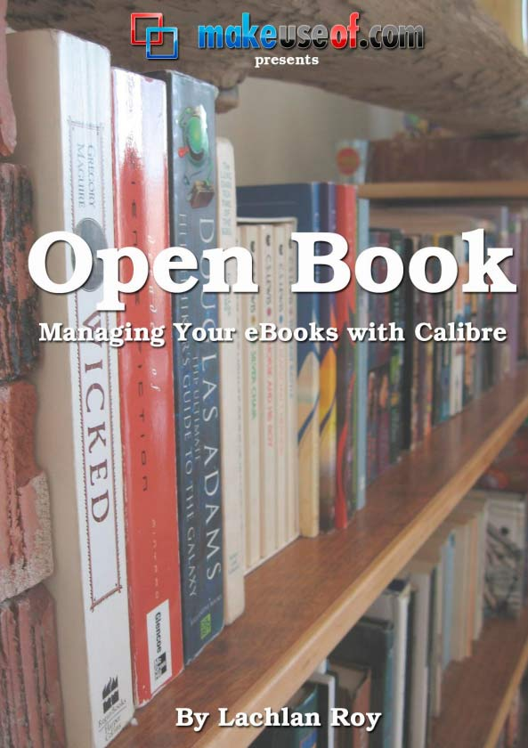 Open Books: Your Guide to Calibre an ebook Management