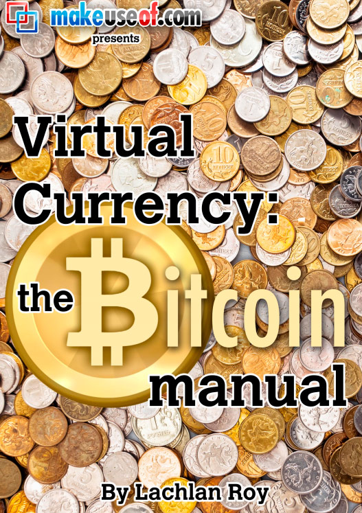 Virtual Currency: the Bitcoin Manual
