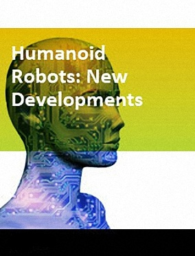Humanoid robots: new developments