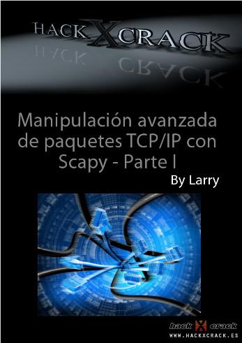 Manipulación avanzada de paquetes TCP/IP con Scapy - parte I