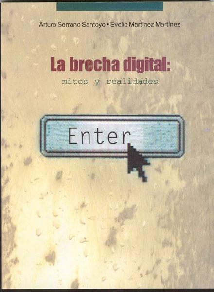 La Brecha Digital: Mitos y Realidades