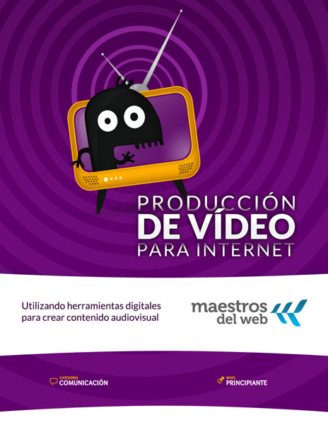 Producción de vídeo para Internet