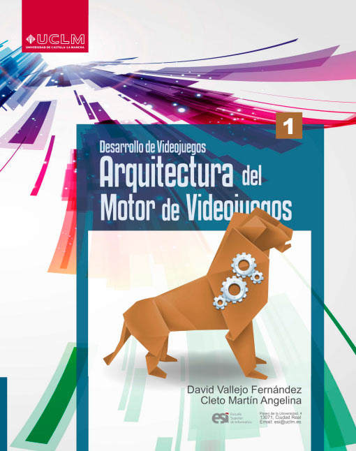 Desarrollo de Videojuegos 1: Arquitectura del Motor de Videojuegos