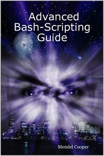 Advanced Bash-Scripting Guide. Ed. 2012