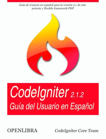 CodeIgniter. Guía del Usuario en Español. V.2.1.2