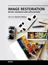 Image Restoration - Recent Advances and Applications