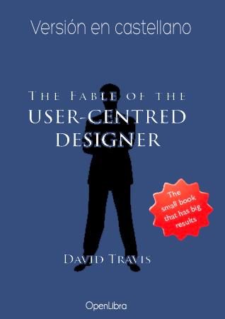 La Fábula del Diseñador Centrado en el Usuario
