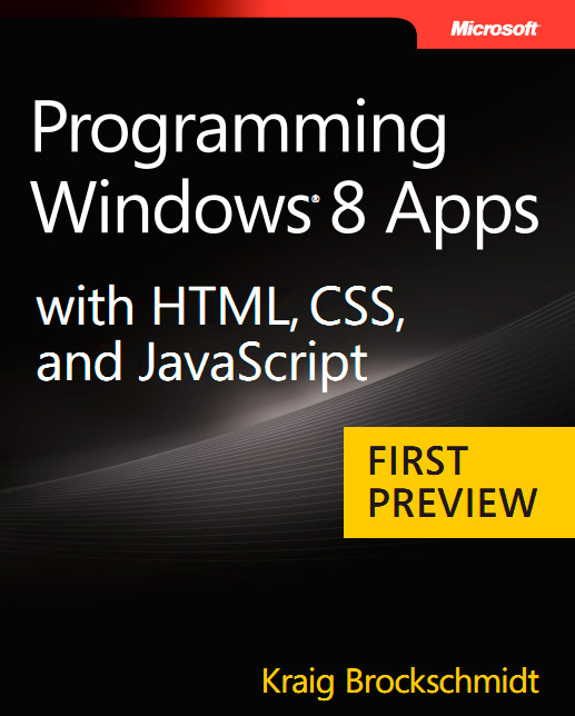 Programming Windows 8 Apps with HTML, CSS and Javascript