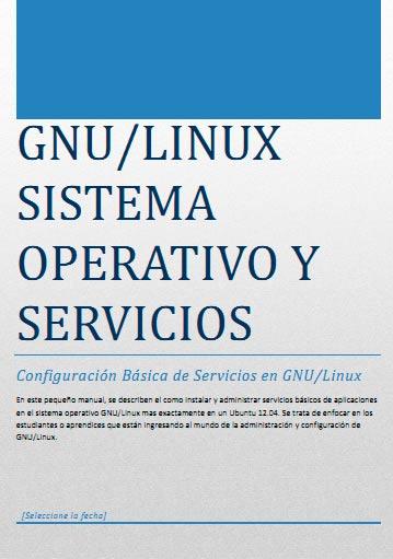 GNU/Linux. Sistema Operativo y Servicios