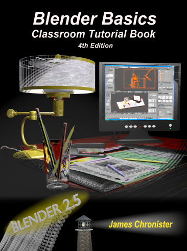 Blender Basics Classroom Tutorial Book