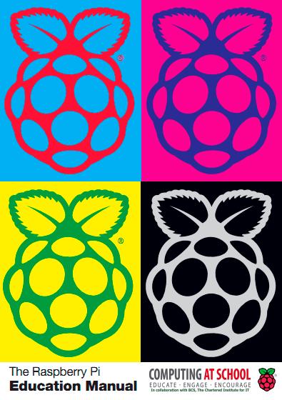 The Raspberry Pi Education Manual