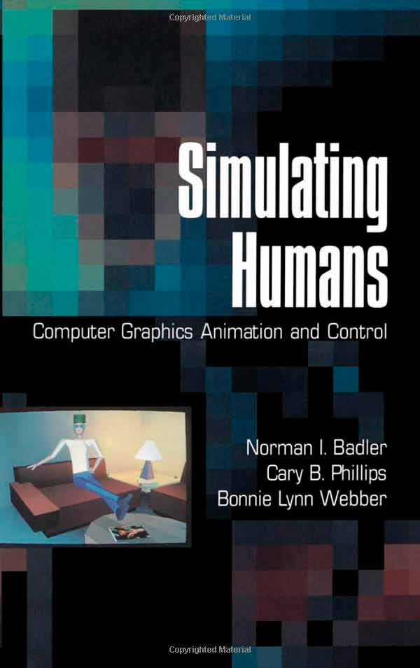 Simulating Humans: Computer Graphics, Animation, and Control