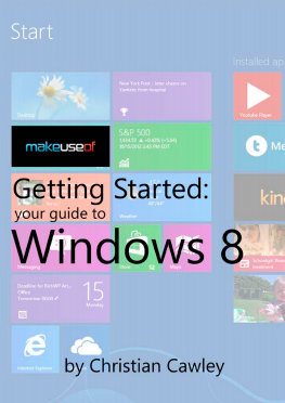 Getting Started: Your Guide to Windows 8