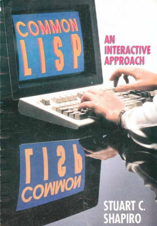 COMMON LISP: An Interactive Approach