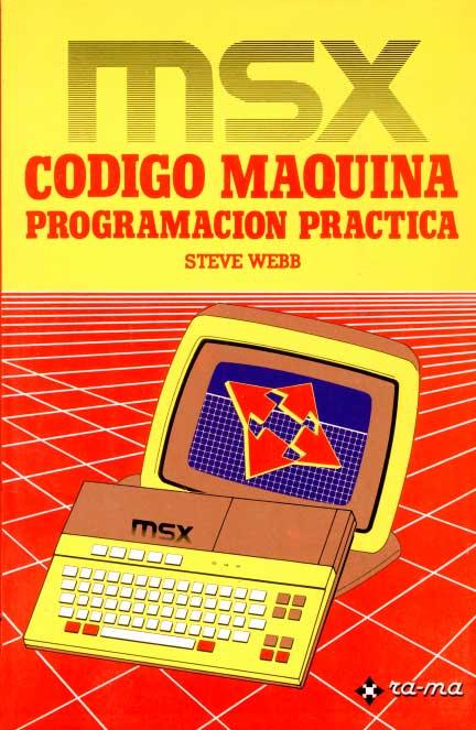 MSX Código Máquina. Programación Práctica