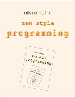 Zen Style Programming