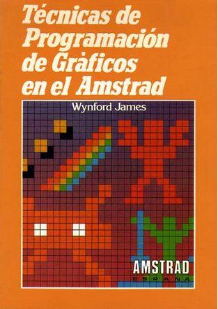 Técnicas de Programación de Gráficos en el Amstrad
