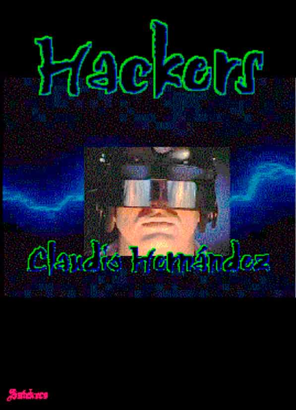Hackers. Los clanes de la ReD
