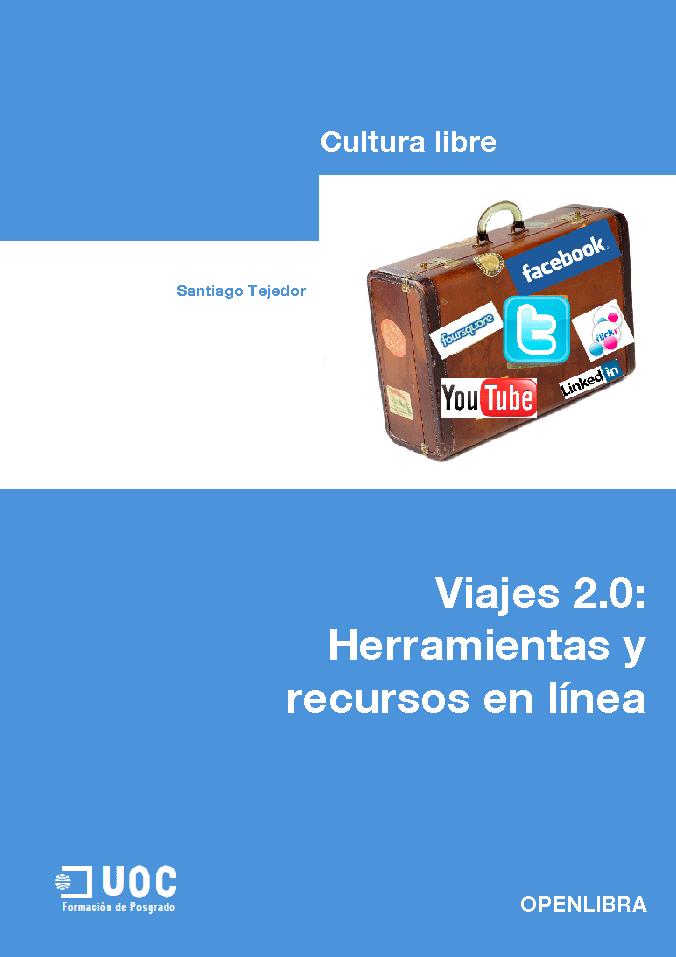 Viajes 2.0: herramientas y recursos en línea