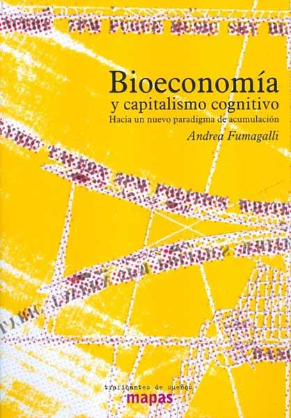 Bioeconomía y Capitalismo Cognitivo