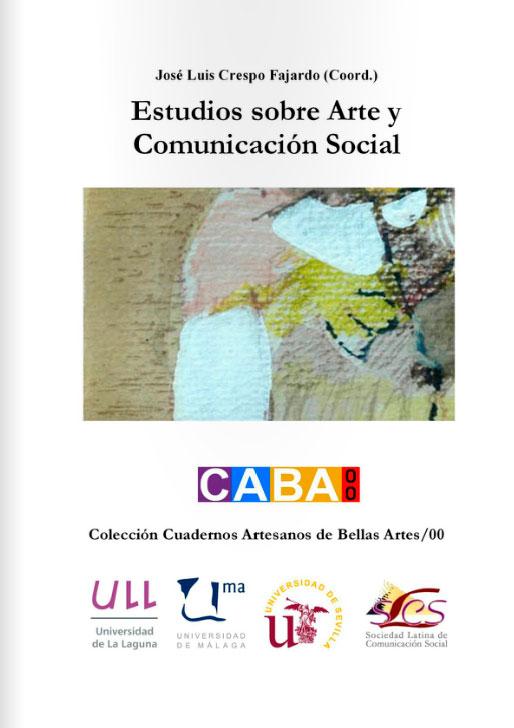 Estudios sobre Arte y Comunicación Social