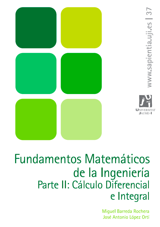 Fundamentos Matemáticos de la Ingeniería II: Cálculo Diferencial e Integral