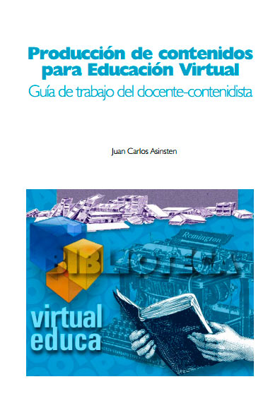 Producción de Contenidos para Educación Virtual