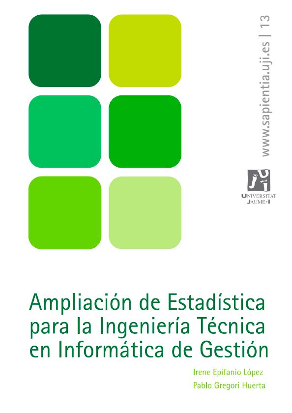 Ampliación de Estadística para la Ingeniería Técnica en Informática de Gestión