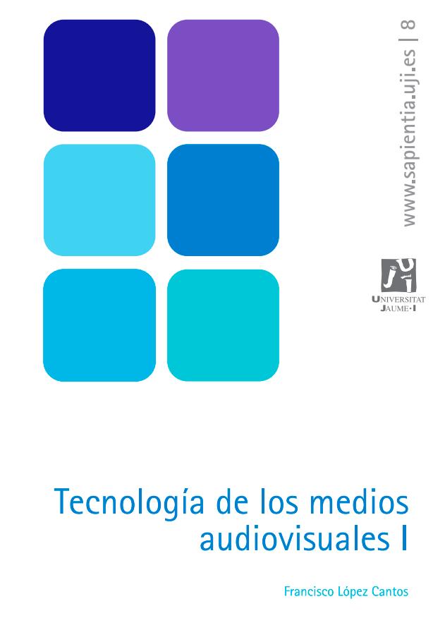 Tecnología de los medios audiovisuales I